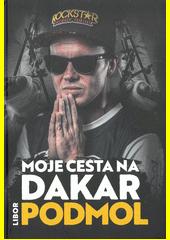 Moje cesta na Dakar  (odkaz v elektronickém katalogu)