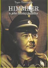 Himmler a jeho finský buddha  (odkaz v elektronickém katalogu)