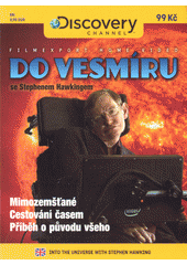 Do vesmíru se Stephenem Hawkingem (odkaz v elektronickém katalogu)