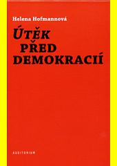 Útěk před demokracií  (odkaz v elektronickém katalogu)