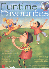 Funtime Favourites : 26 easy pieces for soprano recorder (odkaz v elektronickém katalogu)