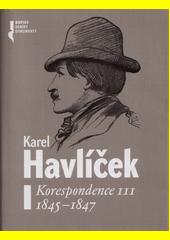Korespondence. III., 1845-1847  (odkaz v elektronickém katalogu)