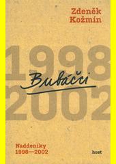 Bubáčci : naddeníky 1998-2002  (odkaz v elektronickém katalogu)
