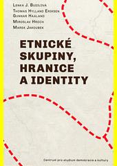 Etnické skupiny, hranice a identity  (odkaz v elektronickém katalogu)