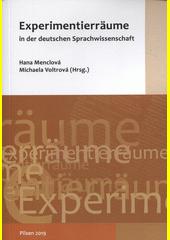 Experimentierräume in der deutschen Sprachwissenschaft (odkaz v elektronickém katalogu)