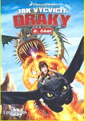 Jak vycvičit draky. 2. část  (odkaz v elektronickém katalogu)