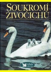 Soukromí živočichů (odkaz v elektronickém katalogu)
