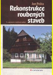 Rekonstrukce roubených staveb  (odkaz v elektronickém katalogu)