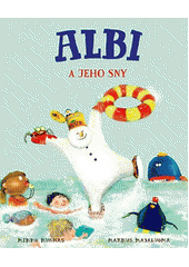 Albi a jeho sny  (odkaz v elektronickém katalogu)