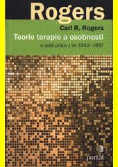 Teorie a terapie osobnosti : a další práce z let 1942-1987  (odkaz v elektronickém katalogu)
