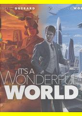 It's a Wonderful World (odkaz v elektronickém katalogu)