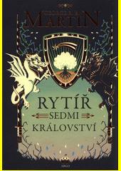 Rytíř Sedmi království  (odkaz v elektronickém katalogu)