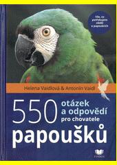 550 otázek a odpovědí pro chovatele papoušků  (odkaz v elektronickém katalogu)