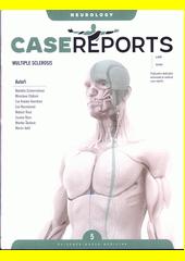Case reports multiple sclerosis  (odkaz v elektronickém katalogu)