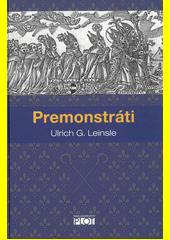 Premonstráti  (odkaz v elektronickém katalogu)