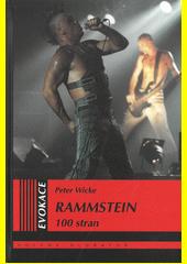 Rammstein : 100 stran  (odkaz v elektronickém katalogu)