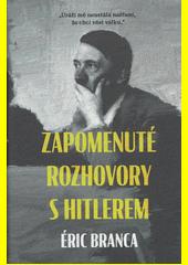 Zapomenuté rozhovory s Hitlerem  (odkaz v elektronickém katalogu)