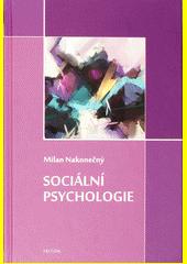 Sociální psychologie  (odkaz v elektronickém katalogu)
