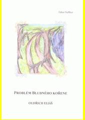 Problém bludného kořene  (odkaz v elektronickém katalogu)