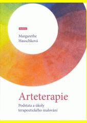 Arteterapie : podstata a úkoly terapeutického malování  (odkaz v elektronickém katalogu)
