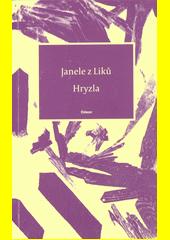 Hryzla : výběr z textů 2011-2020  (odkaz v elektronickém katalogu)