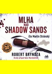 Mlha nad Shadow sands (odkaz v elektronickém katalogu)
