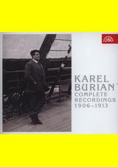 Karel Burian : kompletní nahrávky 1906 - 1913 (odkaz v elektronickém katalogu)
