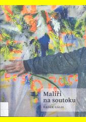 Malíři na soutoku  (odkaz v elektronickém katalogu)
