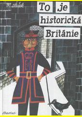 To je historická Británie  (odkaz v elektronickém katalogu)