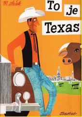 To je Texas  (odkaz v elektronickém katalogu)