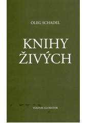 Knihy živých  (odkaz v elektronickém katalogu)