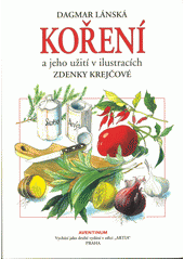 Koření a jeho užití v ilustracích Zdenky Krejčové  (odkaz v elektronickém katalogu)