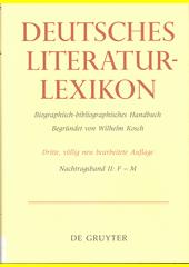 Deutsches Literatur-Lexikon : biographisch-bibliographisches Handbuch. Nachtragsband II, F - M  (odkaz v elektronickém katalogu)