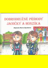 Dobrodružné příhody Janičky a Honzíka  (odkaz v elektronickém katalogu)