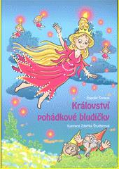 Království pohádkové bludičky  (odkaz v elektronickém katalogu)