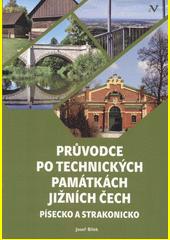 Průvodce po technických památkách Jižních Čech : Písecko a Strakonicko  (odkaz v elektronickém katalogu)