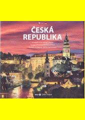 Česká republika : to nejlepší z Čech, Moravy a Slezska = the best of Bohemia, Moravia, and Silesia = das beste aus Böhmen, Mähren und Schlesien  (odkaz v elektronickém katalogu)