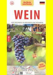 Wein und Weinbau in Mähren und Böhmen  (odkaz v elektronickém katalogu)