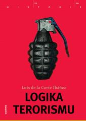 Luis de la Corte Ibánez. Logika terorismu. . Praha: Academia, 2009 978-80-200-1724-6 (odkaz v elektronickém katalogu)