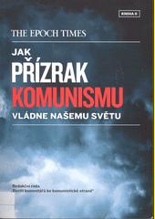 Jak přízrak komunismu vládne našemu světu. Kniha II  (odkaz v elektronickém katalogu)