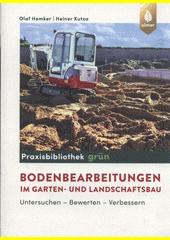 Bodenbearbeitungen im Garten- und Landschaftsbau