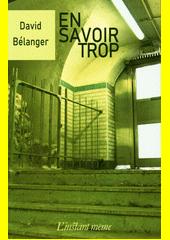 En savoir trop : nouvelles  (odkaz v elektronickém katalogu)