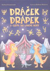Dráček Drápek a cesta do Lávové hory  (odkaz v elektronickém katalogu)