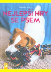 Nejlepší hry se psem  (odkaz v elektronickém katalogu)