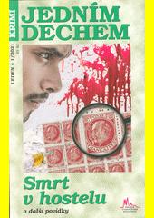 Smrt v hostelu a další krimi povídky (odkaz v elektronickém katalogu)