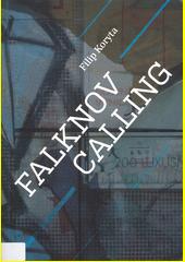 Falknov calling  (odkaz v elektronickém katalogu)