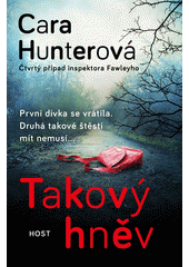 Takový hněv : čtvrtý případ inspektora Fawleyho  (odkaz v elektronickém katalogu)