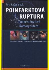 Poinfarktová ruptura volné stěny levé komory srdeční  (odkaz v elektronickém katalogu)