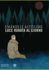 Luce rubata al giorno  (odkaz v elektronickém katalogu)