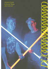 Duo neone - Michal Cimala & Michal Škapa  (odkaz v elektronickém katalogu)